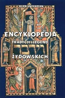 Okładka książki Encyklopedia tradycji i legend żydowskich