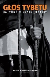 Okładka książki Głos Tybetu. Za wielkim murem cenzury