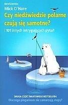 Okładka książki Czy niedźwiedzie polarne czują się samotne? i 101 innych intrygujących pytań