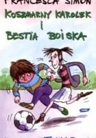 Koszmarny Karolek i Bestia Boiska