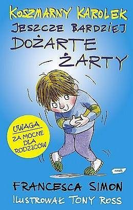 Okładka książki Koszmarny Karolek i jeszcze bardziej dożarte żarty