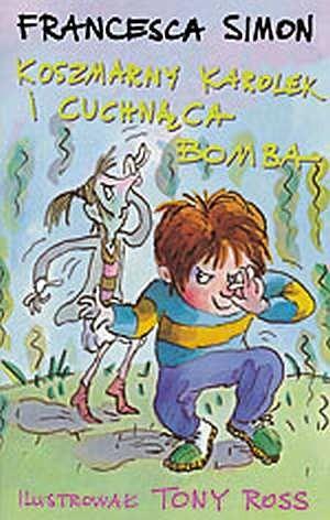 Okładka książki Koszmarny Karolek i cuchnąca bomba