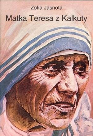 Okładka książki Matka Teresa z Kalkuty