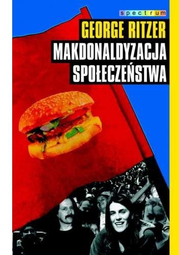 Okładka książki Makdonaldyzacja społeczeństwa