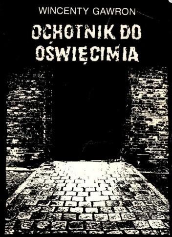 Okładka książki Ochotnik do Oświęcimia