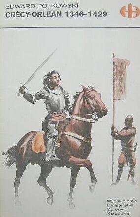Okładka książki Crecy - Orlean 1346 - 1429