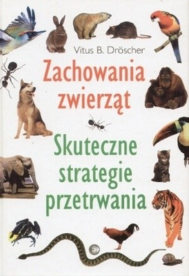 Okładka książki Zachowania zwierząt. Skuteczne strategie przetrwania