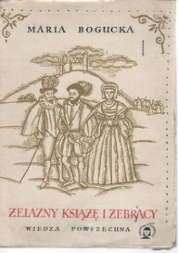 Okładka książki Żelazny książę i żebracy. Z dziejów rewolucji w Niderlandach