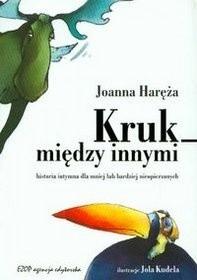 Okładka książki Kruk między innymi. Historia intymna dla mniej lub bardziej nieopierzonych
