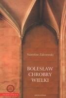 Okładka książki Bolesław Chrobry Wielki