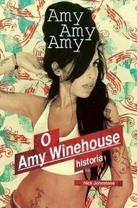 Okładka książki Amy, Amy, Amy: O Amy Winehouse historia