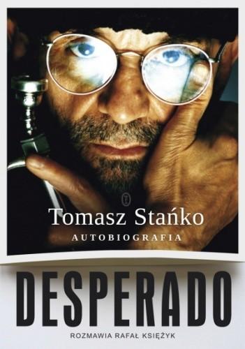 Okładka książki Desperado. Autobiografia