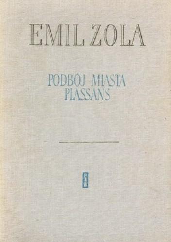 Okładka książki Podbój miasta Plassans