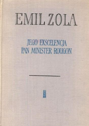 Okładka książki Jego ekscelencja Pan Minister Rougon