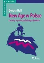 Okładka książki New Age w Polsce  lokalny wymiar globalnego zjawiska