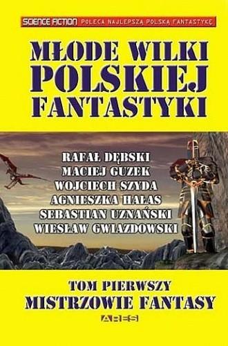 Okładka książki Młode wilki polskiej fantastyki TOM 1