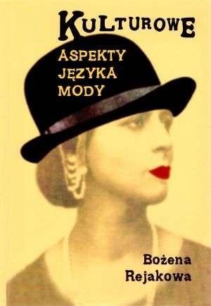 Okładka książki Kulturowe aspekty języka mody