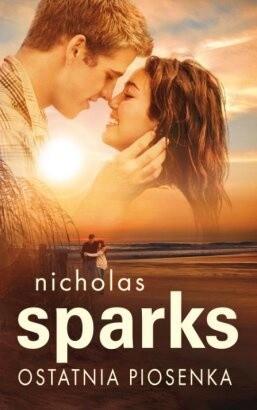 Ostatnia piosenka - Nicholas Sparks