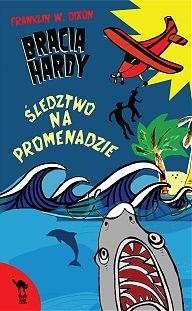Okładka książki Bracia Hardy. Śledztwo na promenadzie