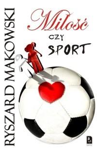 Okładka książki Miłość czy sport