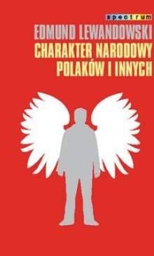 Okładka książki Charakter narodowy Polaków i innych
