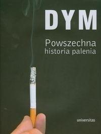 Okładka książki Dym. Powszechna historia palenia