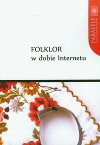 Okładka książki Folklor w dobie Internetu