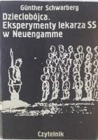 Dzieciobójca: eksperymenty lekarza SS w Neuengamme