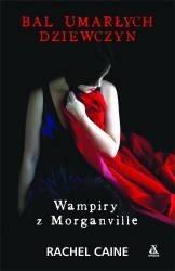 Okładka książki Wampiry z Morganville: Bal umarłych dziewczyn