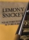 Okładka książki Lemony Snicket: Nieautoryzowana autobiografia