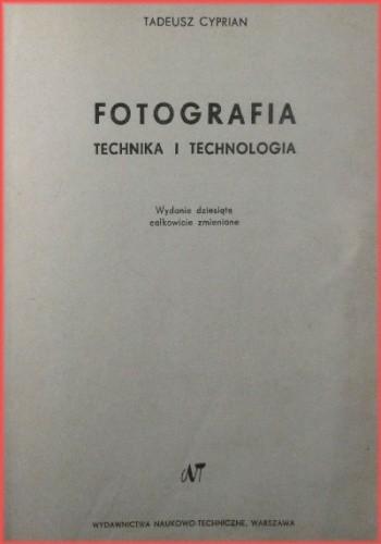 Okładka książki Fotografia technika i technologia