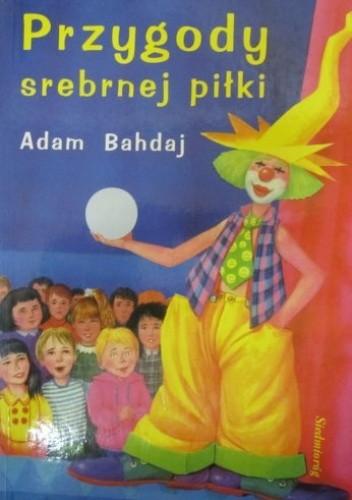 Okładka książki Przygody srebrnej piłki
