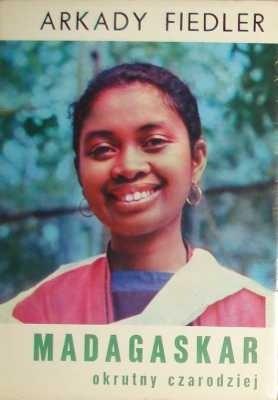 Okładka książki Madagaskar, okrutny czarodziej