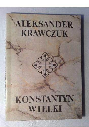 Okładka książki Konstantyn Wielki