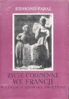 Życie  codzienne we Francji w czasach  Ludwika Świętego