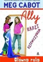 Ally radzi dziewczynom. Główna rola
