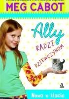 Ally radzi dziewczynom. Nowa w klasie
