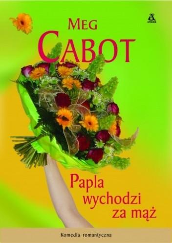 Okładka książki Papla wychodzi za mąż