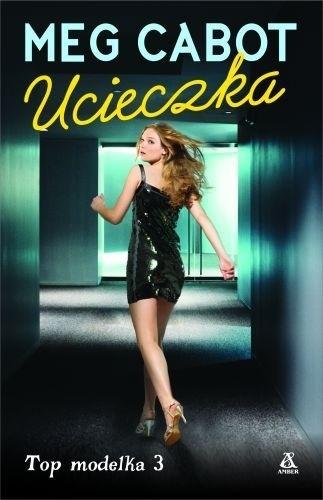 Okładka książki Top Modelka 3: Ucieczka