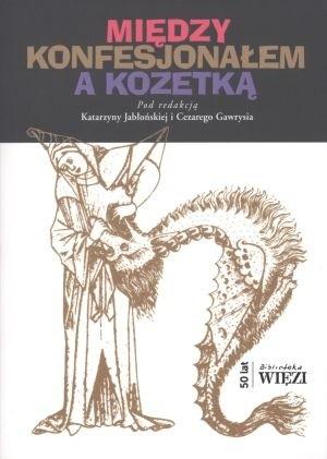 Okładka książki Między konfesjonałem a kozetką