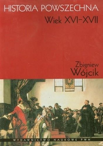 Okładka książki Historia powszechna. Wiek XVI-XVII
