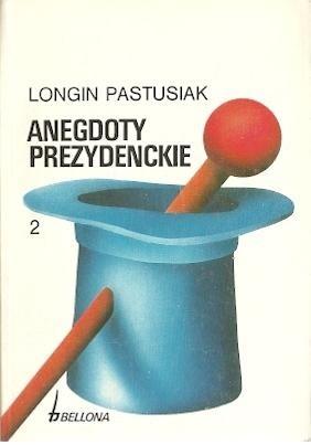 Okładka książki Anegdoty prezydenckie, tom 2