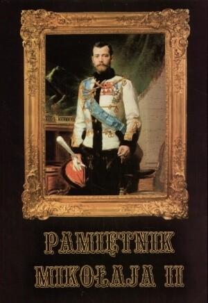 Okładka książki Pamiętnik Mikołaja II