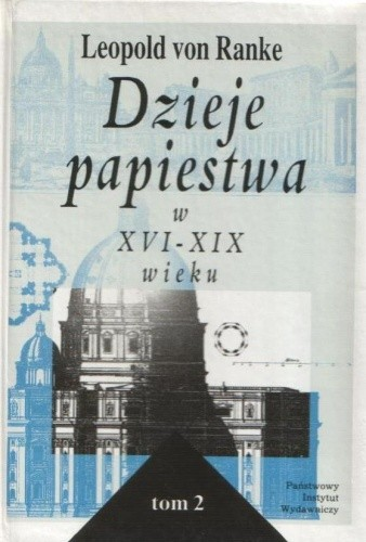 Okładka książki Dzieje papiestwa w XVI-XIX wieku, tom 2