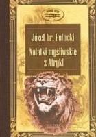 Notatki myśliwskie z Afryki. Somali