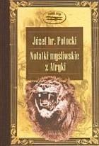 Okładka książki Notatki myśliwskie z Afryki. Somali