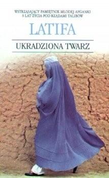 Okładka książki Ukradziona twarz. Mieć 20 lat w Kabulu