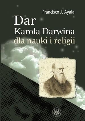 Okładka książki Dar Karola Darwina dla nauki i religii