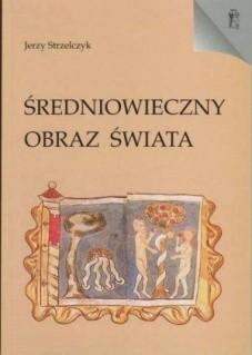Okładka książki Średniowieczny obraz świata