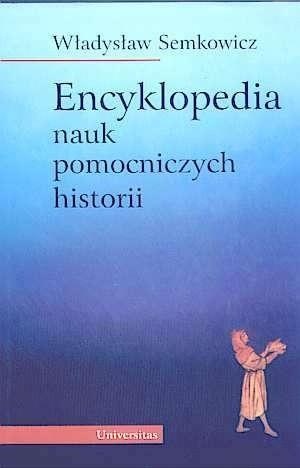 Okładka książki Encyklopedia nauk pomocniczych historii